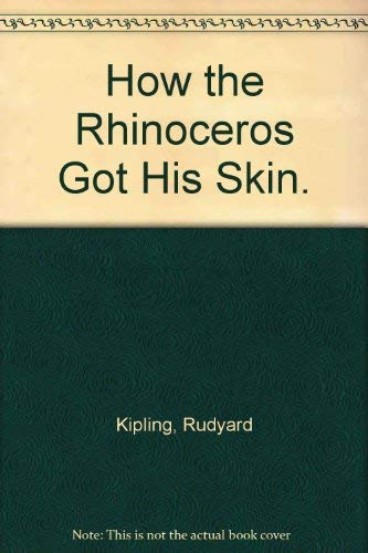 9780802761491: How the Rhinoceros Got His Skin