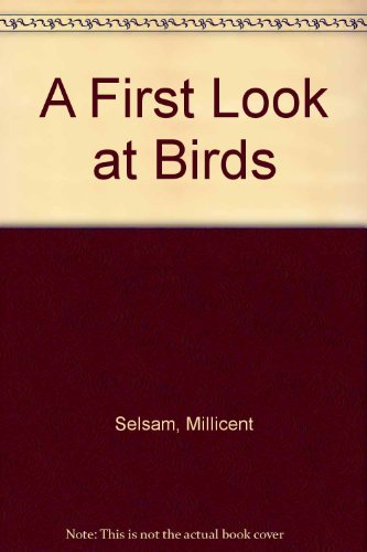 A first look at birds, (A First look at series)