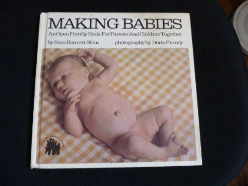 9780802761712: Making Babies: An Open Family Book for Parents and Children Together