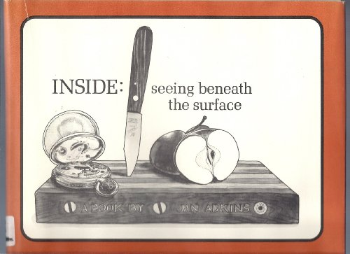 Inside: Seeing Beneath the Surface: Adkins, Jan