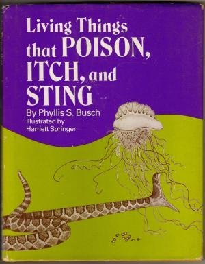 9780802762184: Living things that poison, itch, and sting