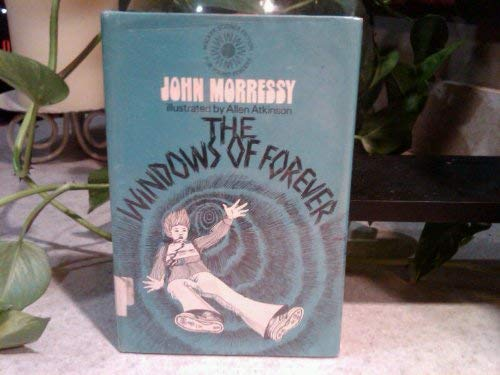 9780802762191: The Windows of Forever