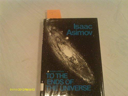 9780802762368: To the ends of the universe