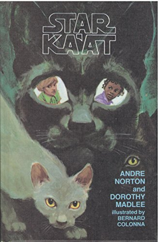 Star Ka'at: Andre Norton; Dorothy Madlee
