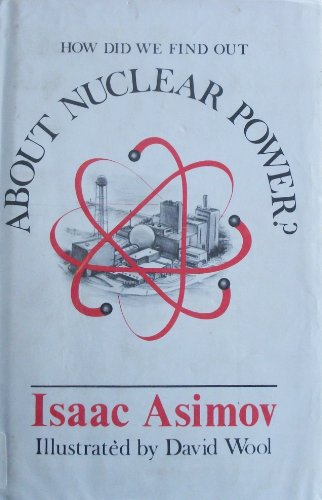 9780802762658: About nuclear power? (How did we find out--series)