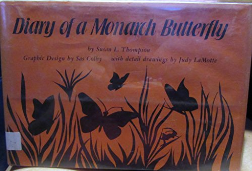 Diary of a Monarch Butterfly: Thompson, Susan L.