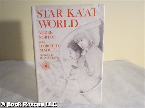 Star Ka'at World (9780802763013) by Andre Norton; Dorothy Madlee