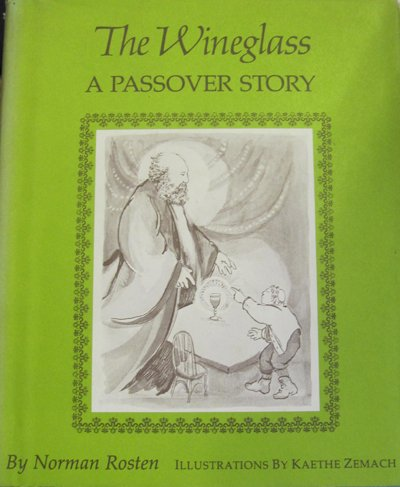 The Wineglass: A Passover Story (0802763197) by Norman Rosten