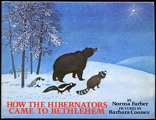 9780802763525: How the Hibernators Came to Bethlehem