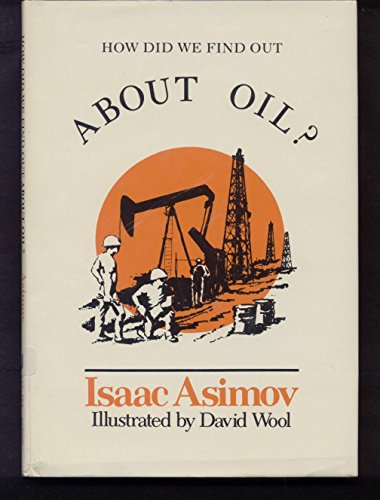 9780802763808: How did we find out about oil? (How did we find out ... series)