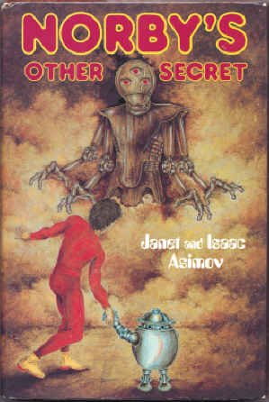 Norby's Other Secret: Janet Asimov and Isaac Asimov