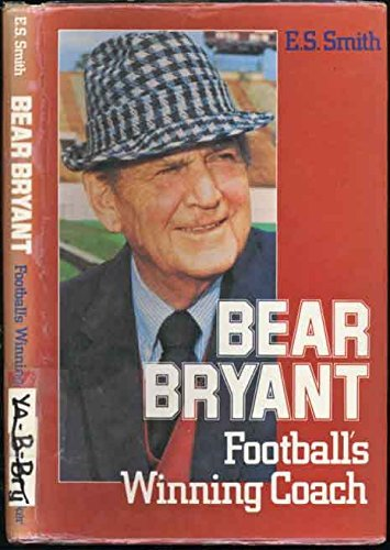 9780802765260: Bear Bryant: Football's Winning Coach