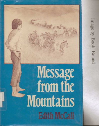Message from the Mountains (Walker's American History: McCall, Edith S.