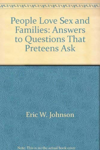 9780802766052: People, Love, Sex, and Families: Answers to Questions That Preteens Ask