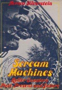 9780802766182: Scream Machines: Roller Coasters Past, Present, and Future