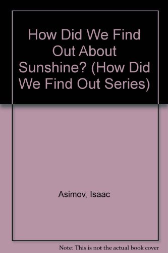 9780802766977: How Did We Find Out About Sunshine? (How Did We Find Out Series)