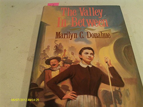 The valley in between (0802767311) by Donahue, Marilyn Cram