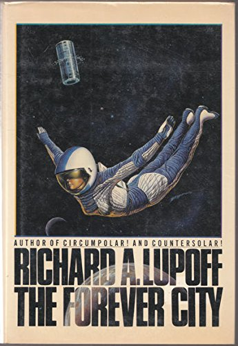 FOREVER CITY: Lupoff, Richard A.