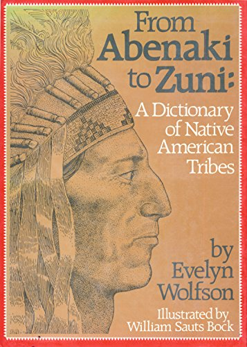 9780802767905: From Abenaki to Zuni - Dictionary of Native American Tribes