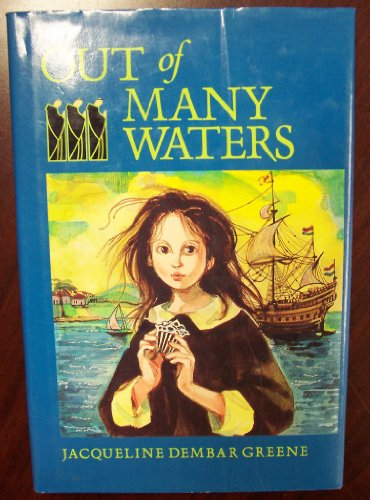 Out of Many Waters: Greene, Jacqueline Dembar