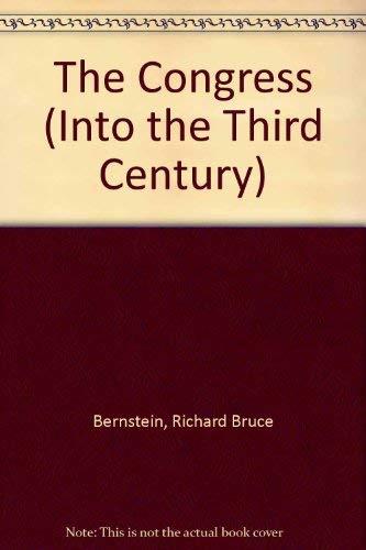 The Congress (Into the Third Century): Bernstein, Richard Bruce; Agel, Jerome