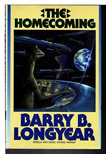 The Homecoming: Longyear, Barry B.