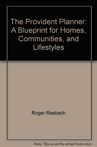 The provident planner: A blueprint for homes,: Rasbach, Roger