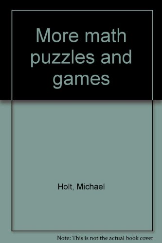 9780802771148: More math puzzles and games