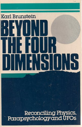 9780802771544: Beyond the Four Dimensions