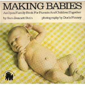 9780802772213: Making Babies: An Open Family Book for Parents and Children Together