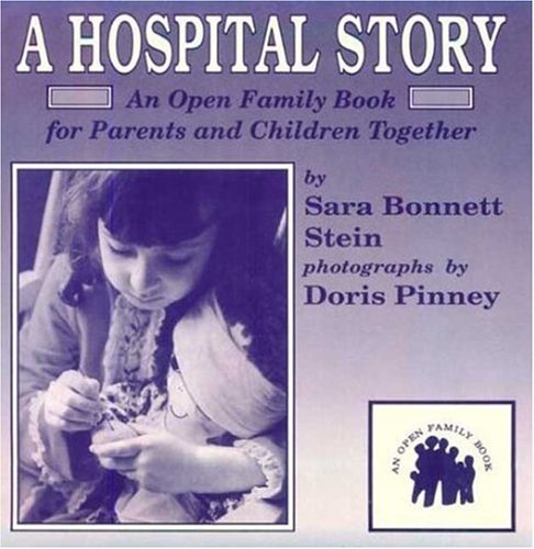 9780802772220: A Hospital Story: An Open Family Book for Parents and Children Together