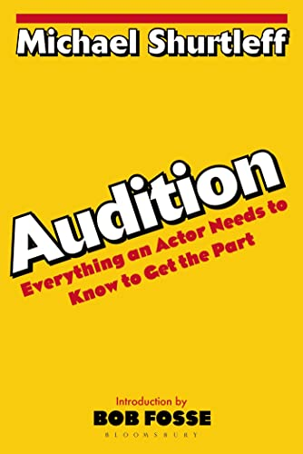 9780802772404: Audition: Everything an Actor Needs to Know to Get the Part