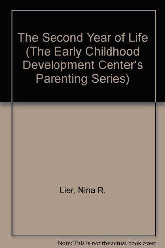 9780802773500: The Second Year of Life (The Early Childhood Development Center's Parenting Series)