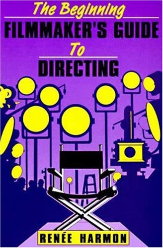 9780802773845: The Beginning Film Maker's Guide to Directing