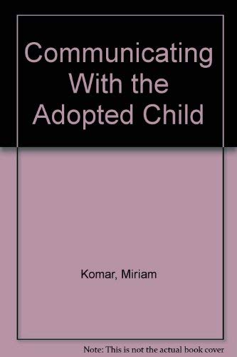 9780802774040: Communicating With the Adopted Child