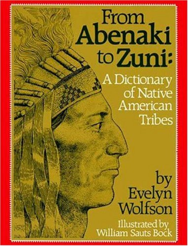 9780802774453: From Abenaki to Zuni: A Dictionary of Native American Tribes
