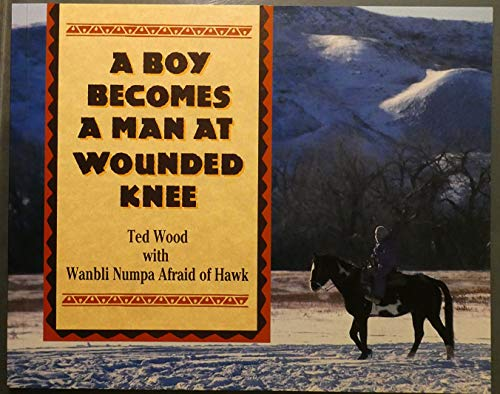 9780802774460: A Boy Becomes a Man at Wounded Knee