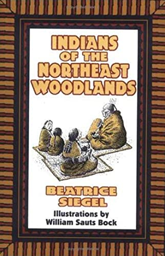 9780802774552: Indians of the Northeast Woodlands
