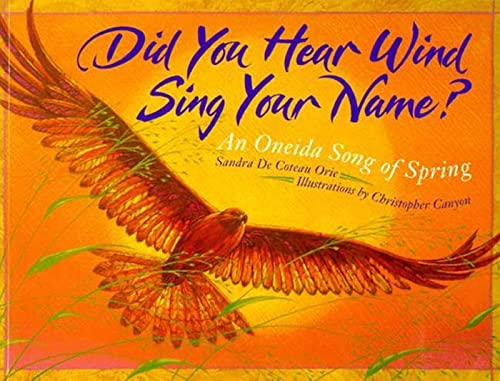 Did You Hear Wind Sing Your Name?: Sandra De Coteau