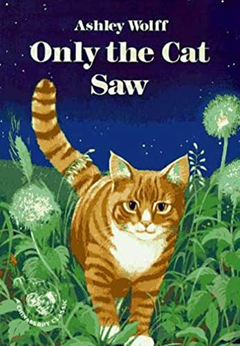 9780802774880: Only the Cat Saw (Books for Young Readers)