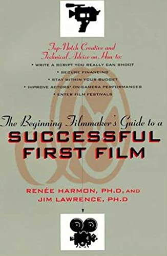 9780802775214: The Beginning Filmmaker's Guide to a Successful First Film