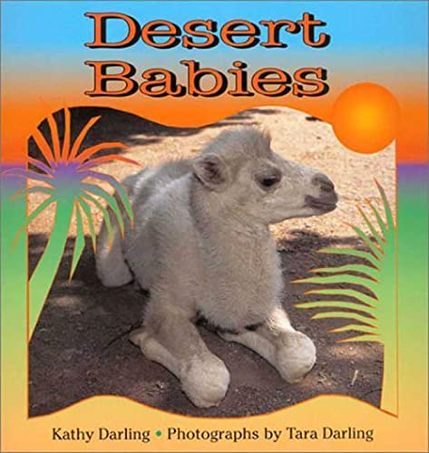 Desert Babies (0802775330) by Darling, Kathy