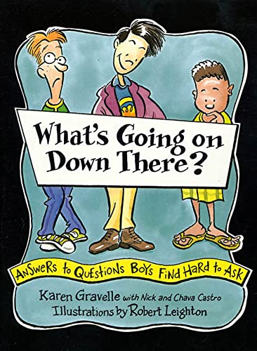 9780802775405: What's Going on Down There?: A Boy's Guide to Growing Up