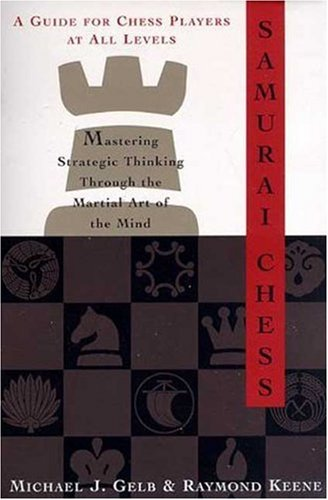 9780802775498: Samurai Chess: Mastering the Martial Art of the Mind