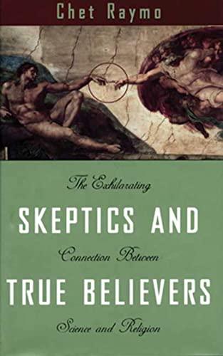 9780802775641: Skeptics and True Believers
