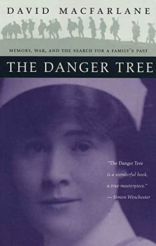 9780802776167: The Danger Tree: Memory, War and the Search for a Family's Past: Memory, War and the Search for the Family's Past