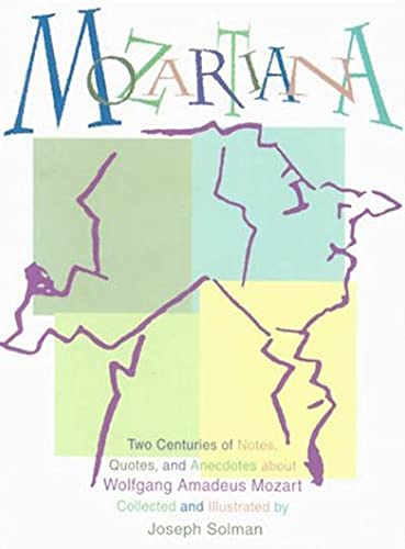 9780802776259: Mozartiana: Two Centuries of Notes, Quotes, and Anecdotes about Wolfgang Amadeus Mozart