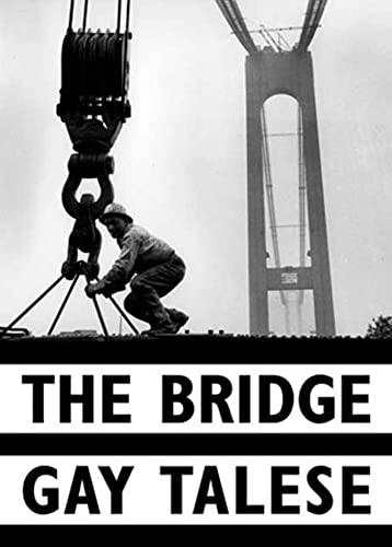 9780802776440: The Bridge: The Building of the Verrazano-Narrows Bridge