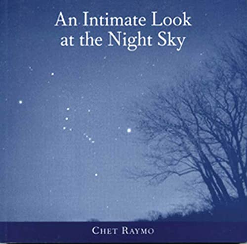 An Intimate Look at the Night Sky (0802776701) by Raymo, Chet