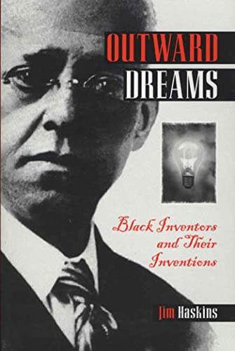9780802776730: Outward Dreams: Black Inventors and Their Inventions